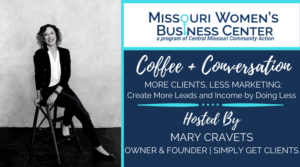 Coffee + Conversation: More Clients, Less Marketing - Create More Leads and Income by Doing LESS @ Online - Zoom